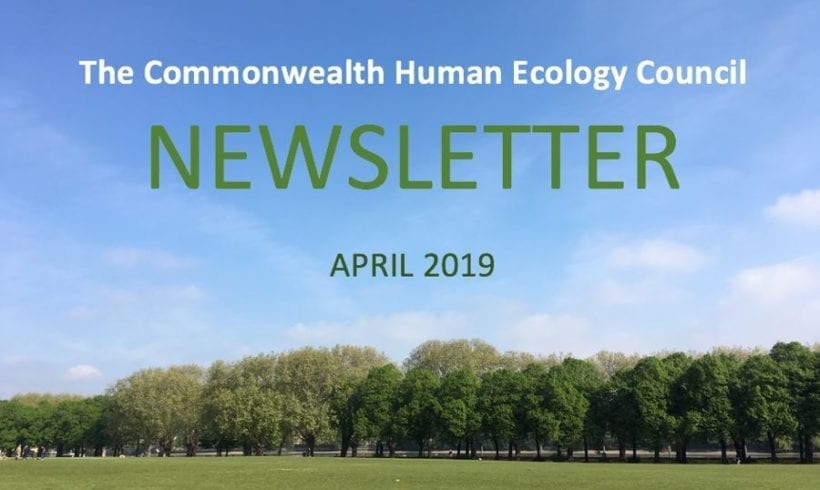 The Commonwealth Human Ecology Council Newsletter – April 2019