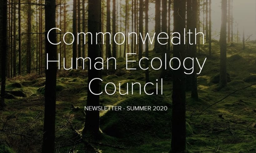 The Commonwealth Human Ecology Council Newsletter – Summer 2020